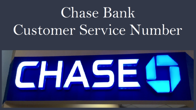 Chase Bank Customer Service Number
