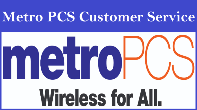 Metro PCS Customer Service Number
