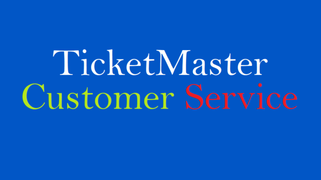 Ticket Master Customer Service Number