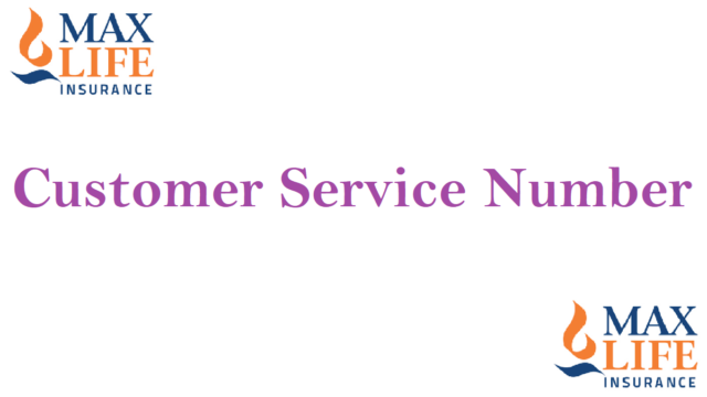 Max Life Insurance Customer Service Number