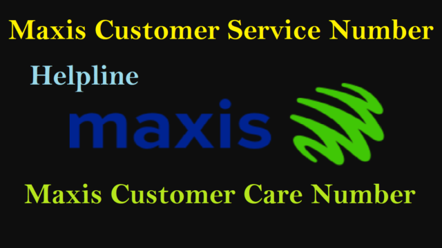 Maxis Customer Service Number