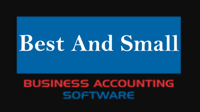 Best Small Business Accounting Software Operating in Market