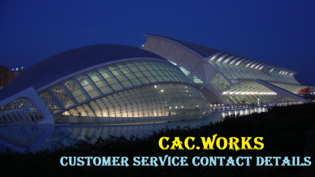 CAC Works Customer Service Number