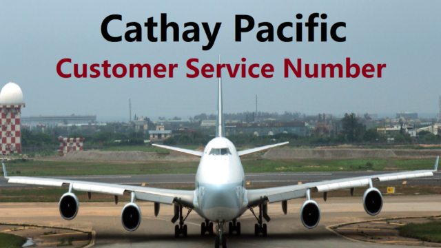 Cathay Pacific Customer Service Number